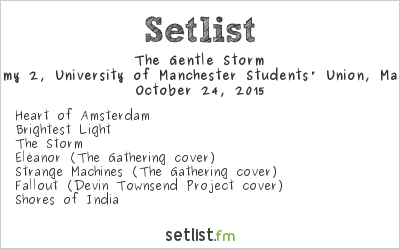 The Gentle Storm Setlist Manchester Academy 2, Manchester, England 2015