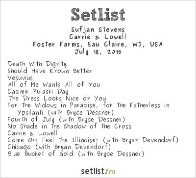 Sufjan Stevens Setlist Eaux Claires 2015 2015, Carrie & Lowell