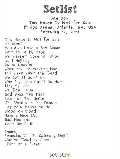 Bon Jovi Setlist Philips Arena, Atlanta, GA, USA 2017, This House Is Not for Sale