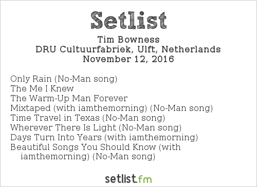 Tim Bowness Setlist iO Pages Festival 2016 2016