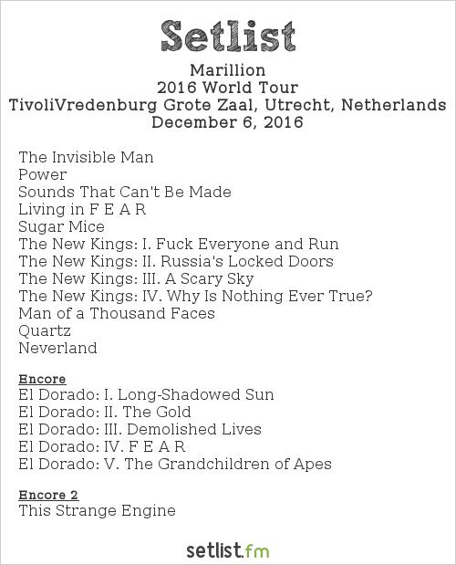 Marillion Setlist TivoliVredenburg Grote Zaal, Utrecht, Netherlands 2016, 2016 World Tour