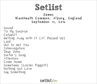 James Setlist OnBlackheath 2016 2016