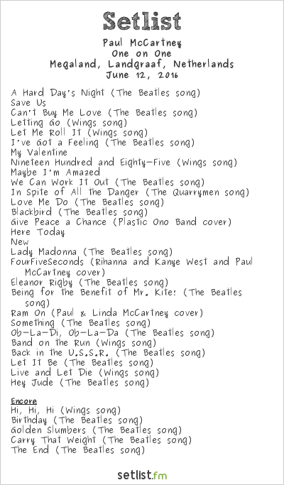 Paul McCartney Setlist Pinkpop Festival 2016 2016, One on One