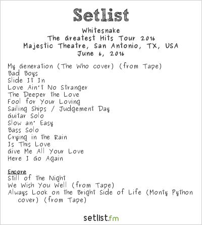 Whitesnake Setlist Majestic Theatre, San Antonio, TX, USA, The Greatest Hits Tour 2016