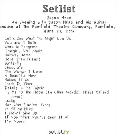 Jason Mraz Setlist The Warehouse, Fairfield, CT, USA 2016, An Evening with Jason Mraz and his Guitar