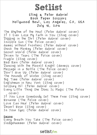 Sting & Peter Gabriel Setlist Hollywood Bowl, Hollywood, CA, USA 2016, Rock Paper Scissors