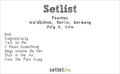 Peaches at Waldbühne, Berlin, Germany Setlist