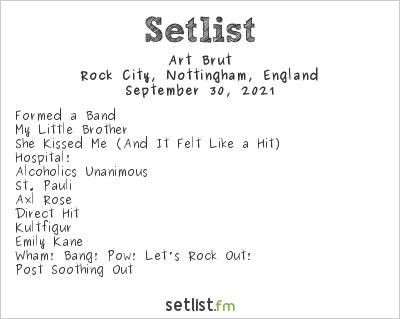 Art Brut Setlist Rock City, Nottingham, England 2021