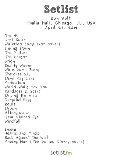 Son Volt Setlist Thalia Hall, Chicago, IL, USA 2019