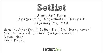 Alien Ant Farm Setlist Amager Bio, Copenhagen, Denmark 2019