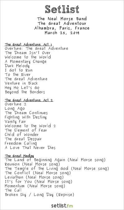 The Neal Morse Band Setlist Alhambra, Paris, France 2019, The Great Adventour