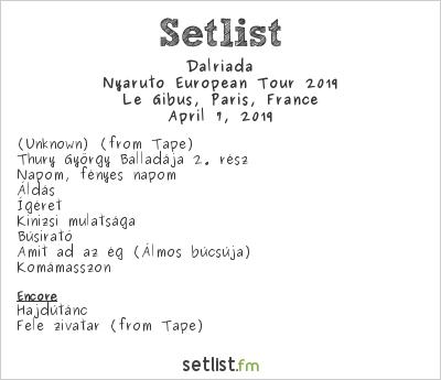 Dalriada Setlist Le Gibus, Paris, France, Nyárutó European Tour 2019