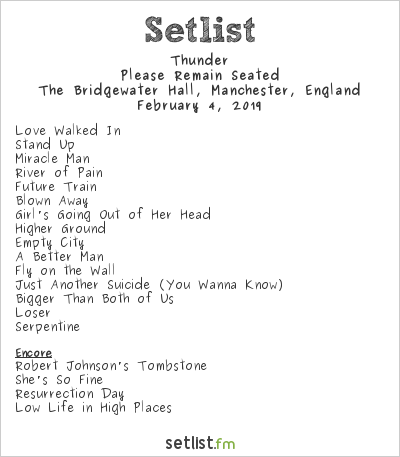 Thunder Setlist The Bridgewater Hall, Manchester, England 2019, Please Remain Seated