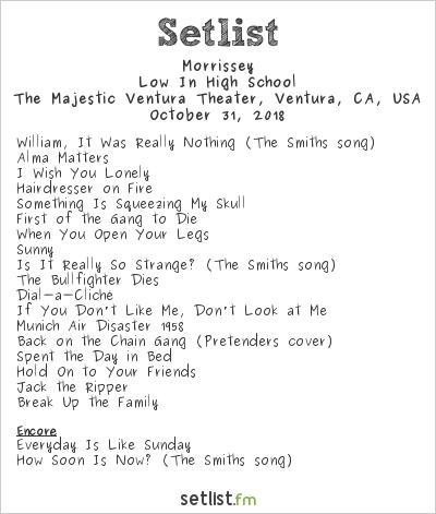 Morrissey Setlist The Majestic Ventura Theater, Ventura, CA, USA 2018, Low In High School