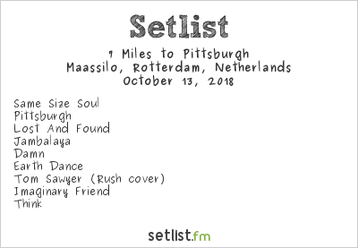 7 Miles to Pittsburgh Setlist Rotterdam Rocks XL 2018 2018