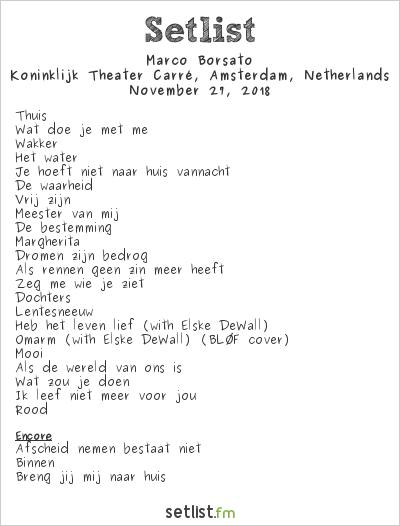 Marco Borsato Setlist Koninklijk Theater Carré, Amsterdam, Netherlands 2018
