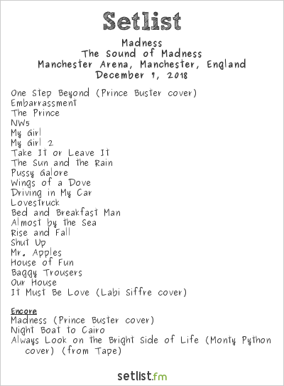 Madness Setlist Manchester Arena, Manchester, England 2018, The Sound of Madness