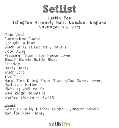 Larkin Poe Setlist Islington Assembly Hall, London, England 2018