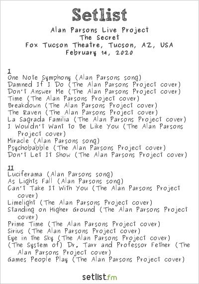 Alan Parsons Live Project Setlist Fox Tucson Theatre, Tucson, AZ, USA 2020, The Secret