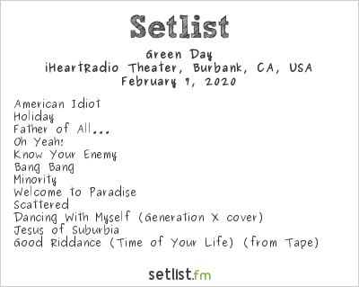 Green Day Setlist Honda Stage at the iHeartRadio Theater, Burbank, CA, USA 2020