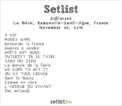 Sidilarsen Setlist Le Bikini, Ramonville-Saint-Agne, France 2019