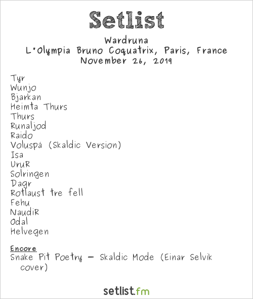 Wardruna Setlist L'Olympia Bruno Coquatrix, Paris, France 2019