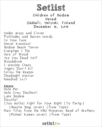 Children of Bodom Setlist Jäähalli, Helsinki, Finland 2019, A Chapter Called Children of Bodom