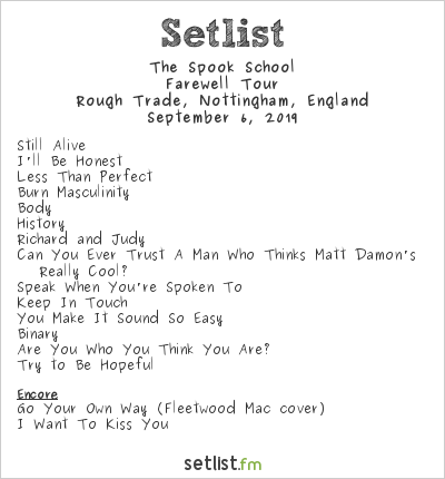 The Spook School Setlist Rough Trade, Nottingham, England 2019, Farewell Tour