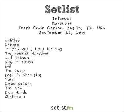 Interpol Setlist Frank Erwin Center, Austin, TX, USA 2019, Marauder