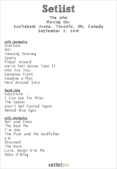 The Who Setlist Scotiabank Arena, Toronto, ON, Canada 2019, Moving On!