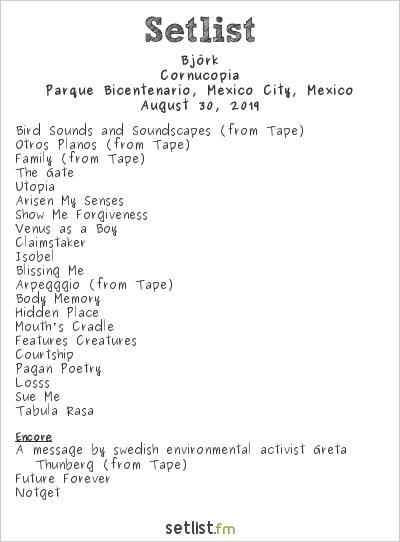 Björk Setlist Parque Bicentenario, Mexico City, Mexico 2019, Cornucopia