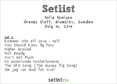 Nilla Nielsen Setlist Örenäs Slott, Glumslöv, Sweden 2014