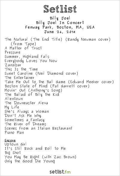 Billy Joel Setlist Fenway Park, Boston, MA, USA 2014