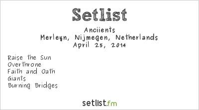 Anciients Setlist Merleyn, Nijmegen, Netherlands 2014