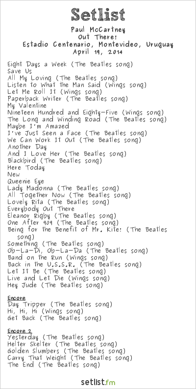 Paul McCartney Setlist Estadio Centenario, Montevideo, Uruguay 2014, Out There! Tour