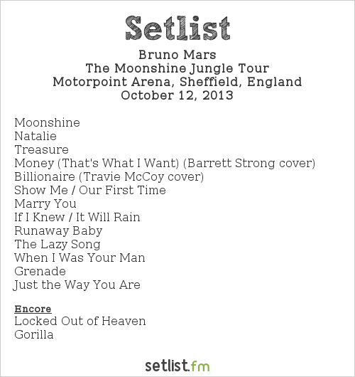 Bruno Mars Setlist Motorpoint Arena, Sheffield, England 2013, The Moonshine Jungle Tour