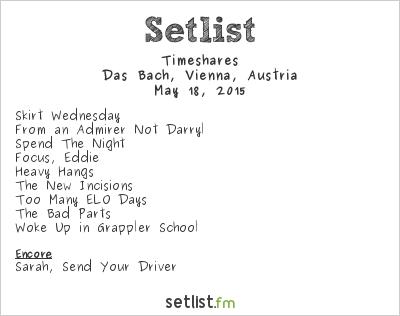 Timeshares Setlist Bach, Vienna, Austria 2015