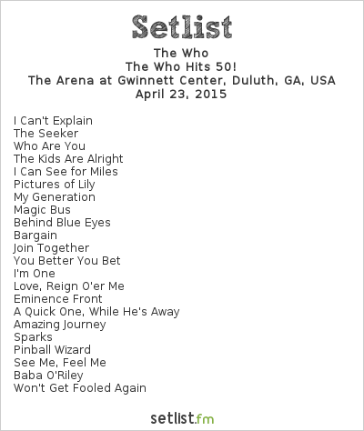 The Who Setlist The Arena at Gwinnett Center, Duluth, GA, USA 2015, The Who Hits 50!