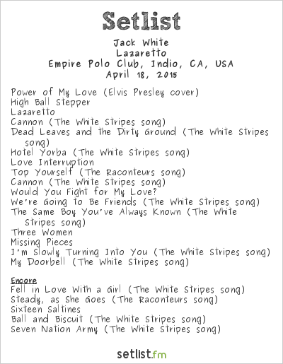 Jack White at Coachella Festival 2015 Setlist