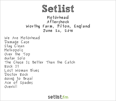Motörhead at Glastonbury Festival 2015 Setlist