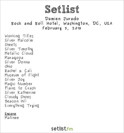 Damien Jurado Setlist Rock and Roll Hotel, Washington, DC, USA 2015