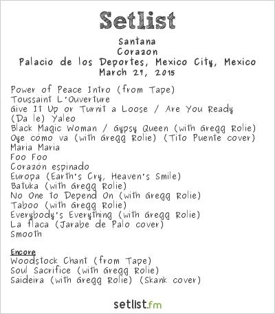 Santana Setlist Palacio de los Deportes, Mexico City, Mexico 2015, Corazón Tour