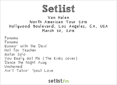 Van Halen Setlist Hollywood Boulevard, Los Angeles, CA, USA 2015