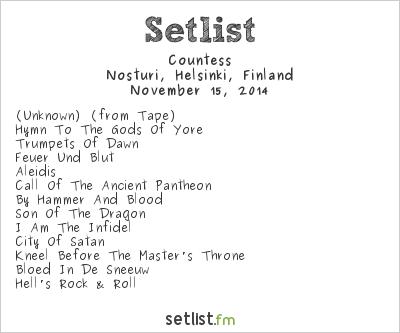 Countess Setlist Nosturi, Helsinki, Finland 2014