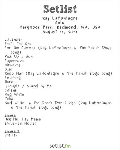 Ray LaMontagne Setlist Marymoor Amphitheatre, Redmond, WA, USA 2014, Summer Supernova