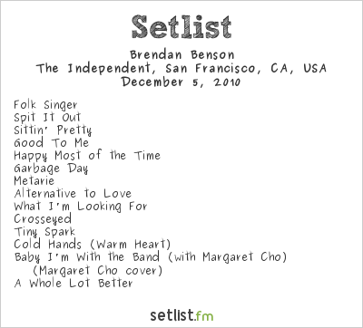 Brendan Benson Setlist The Independent, San Francisco, CA, USA 2010