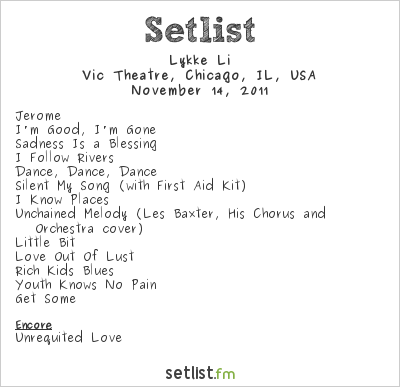 Lykke Li Setlist Vic Theatre, Chicago, IL, USA 2011