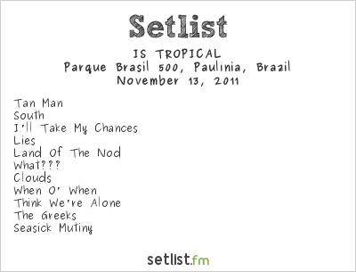 Is Tropical Setlist SWU Festival 2011 2011