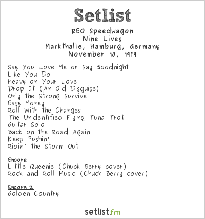 REO Speedwagon Setlist Markthalle, Hamburg, Germany 1979, Nine Lives