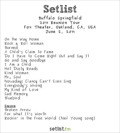Buffalo Springfield Setlist The Fox Theater, Oakland, CA, USA 2011